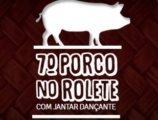 Participe do 7º Porco no Rolete na Matriz de Nova Odessa