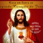 1ª Sexta-feira do mês: Missa em Honra ao Sagrado Coração de Jesus