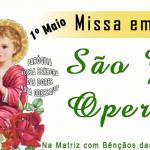 1º de Maio: Missa em Honra a São Operário com Bênçãos das Carteiras de Trabalho