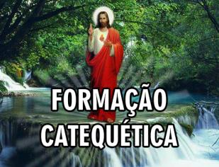 FORMAÇÃO CATEQUÉTICA 2020 - Dias 29,30 e 31 de Janeiro